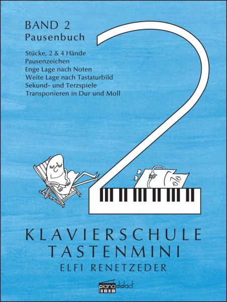 Klavierschule Tastenmini Band 2 Pausenbuch