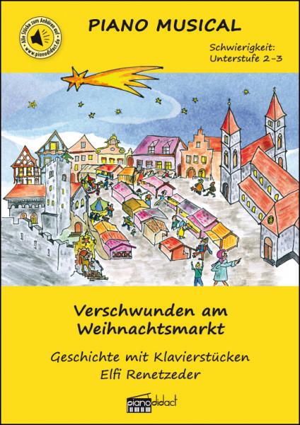 Verschwunden am Weihnachtsmarkt (Piano Musical)