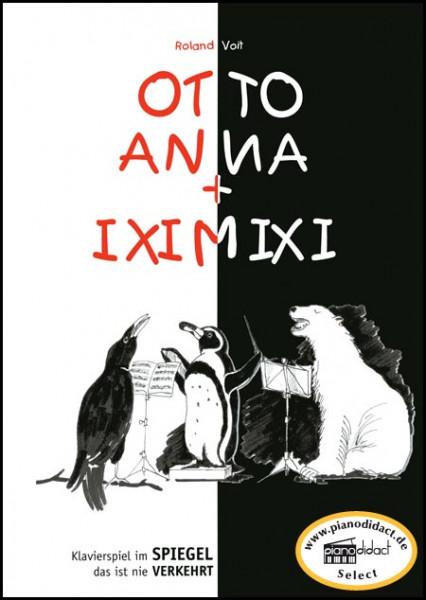 Otto, Anna + Iximixi