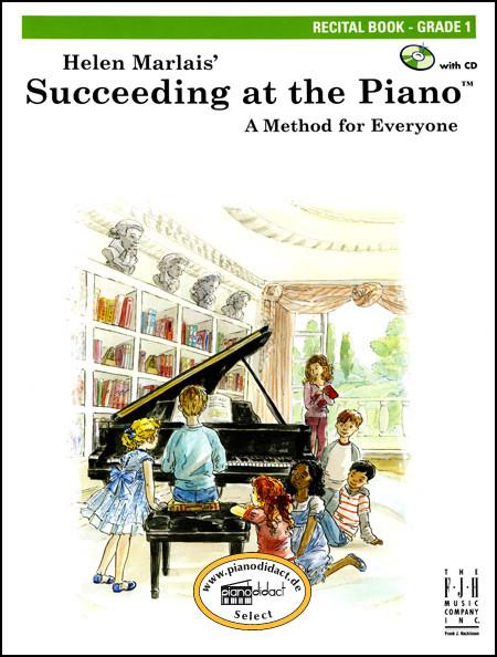 Succeeding at the Piano, Recital Book, Grade 1 (With CD)