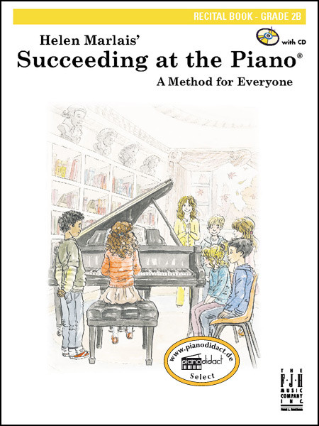 Succeeding at the Piano, Recital Book, Grade 2B (With CD)