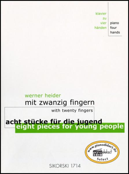 Mit zwanzig Fingern - Acht Stücke für die Jugend