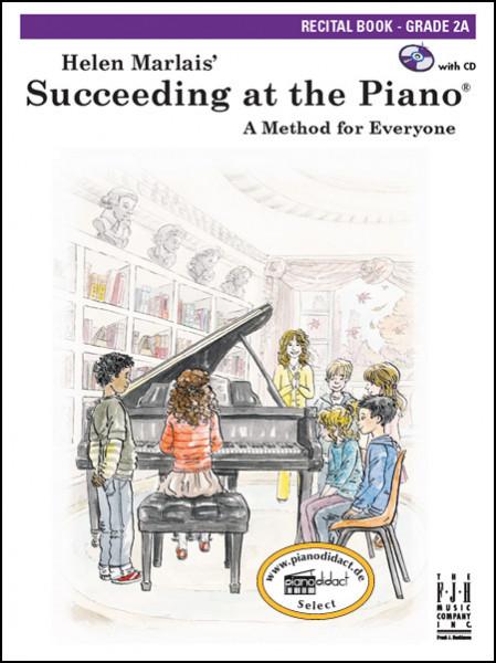 Succeeding at the Piano, Recital Book, Grade 2A (With CD)